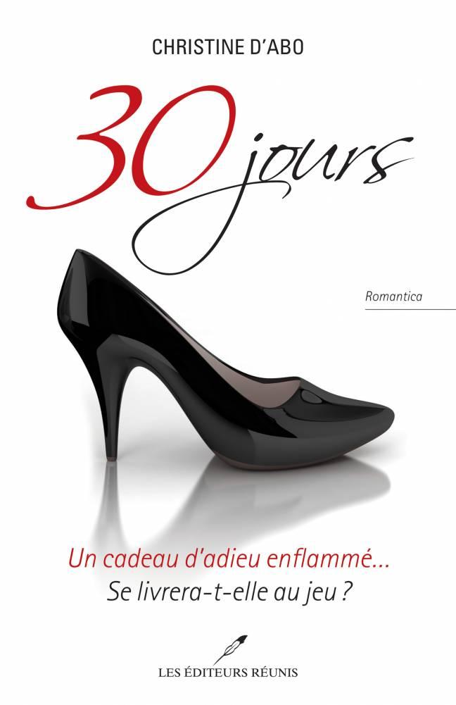 30 jours; Christine d'Abo;éditeurs réunis;editeurs reunis