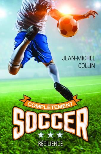 soccer;complètement;jean-michel;collin;tome 3;3;série;éditeurs;réunis;lér;ler;papier;epub;pdf