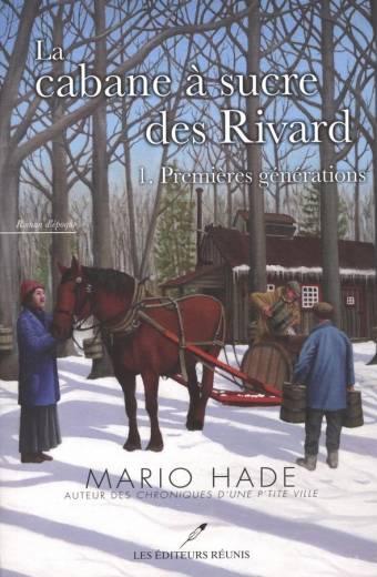 mario hade;cabane à sucre;éditeurs réunis;editeurs reunis
