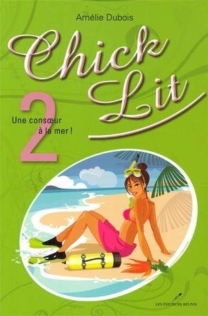 chick;lit;chick-lit;amélie;dubois;amelie;tome;1;consoeur;mer;éditeurs;editeurs;réunis;reunis;LER;epub;pdf;livre