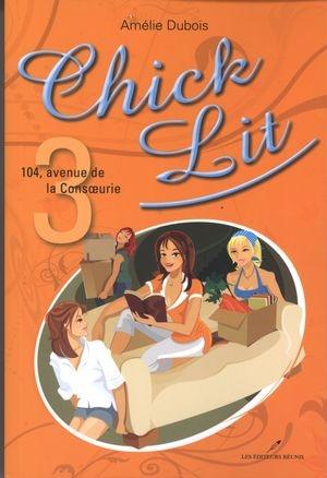 chick-lit;chick;lit;tome;3;amelie;amélie;dubois;éditeurs;editeurs;réunis;reunis