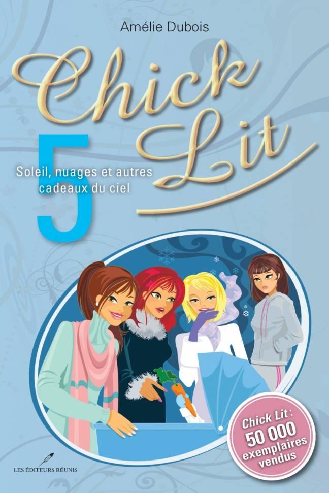 chick-lit;chick;lit;tome;5;amelie;amélie;dubois;éditeurs;editeurs;réunis;reunis