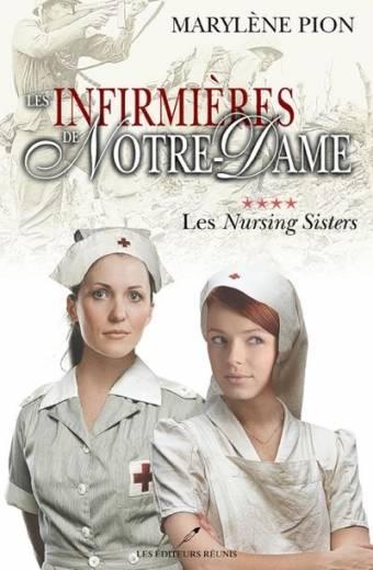 infirmières;infirmieres;notre-dame;nursing;sisters;marylène;marylene;pion;éditeurs;editeurs;réunis;reunis;LER;epub;pdf;livre