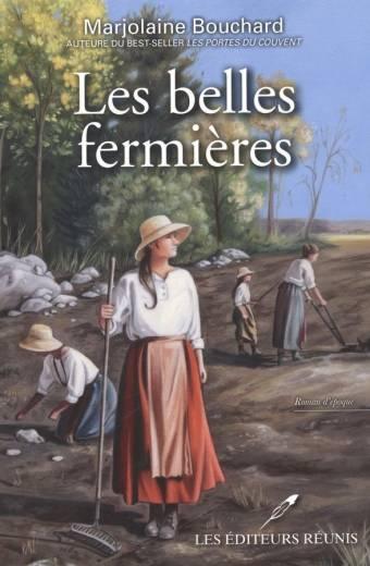 belles;fermières;marjolaine;bouchard;éditeurs;réunis;papier;pdf;epub