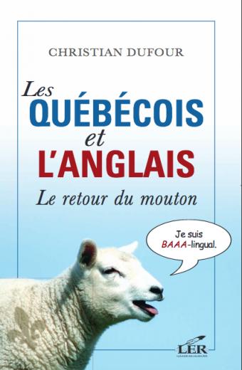 québécois;quebecois;anglais;christian;dufour;retour;mouton;éditeurs;editeurs;réunis;reunis