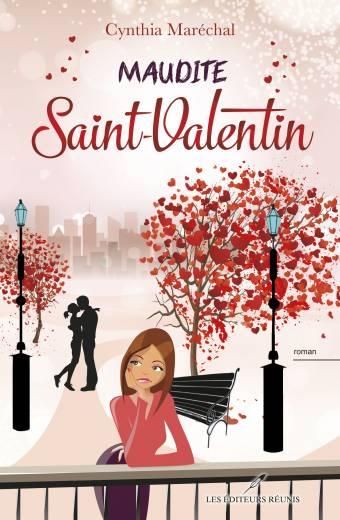 maudite;saint-valentin;saint;valentin;cynthia;marechal;maréchal;éditeurs;réunis;editeurs;reunis