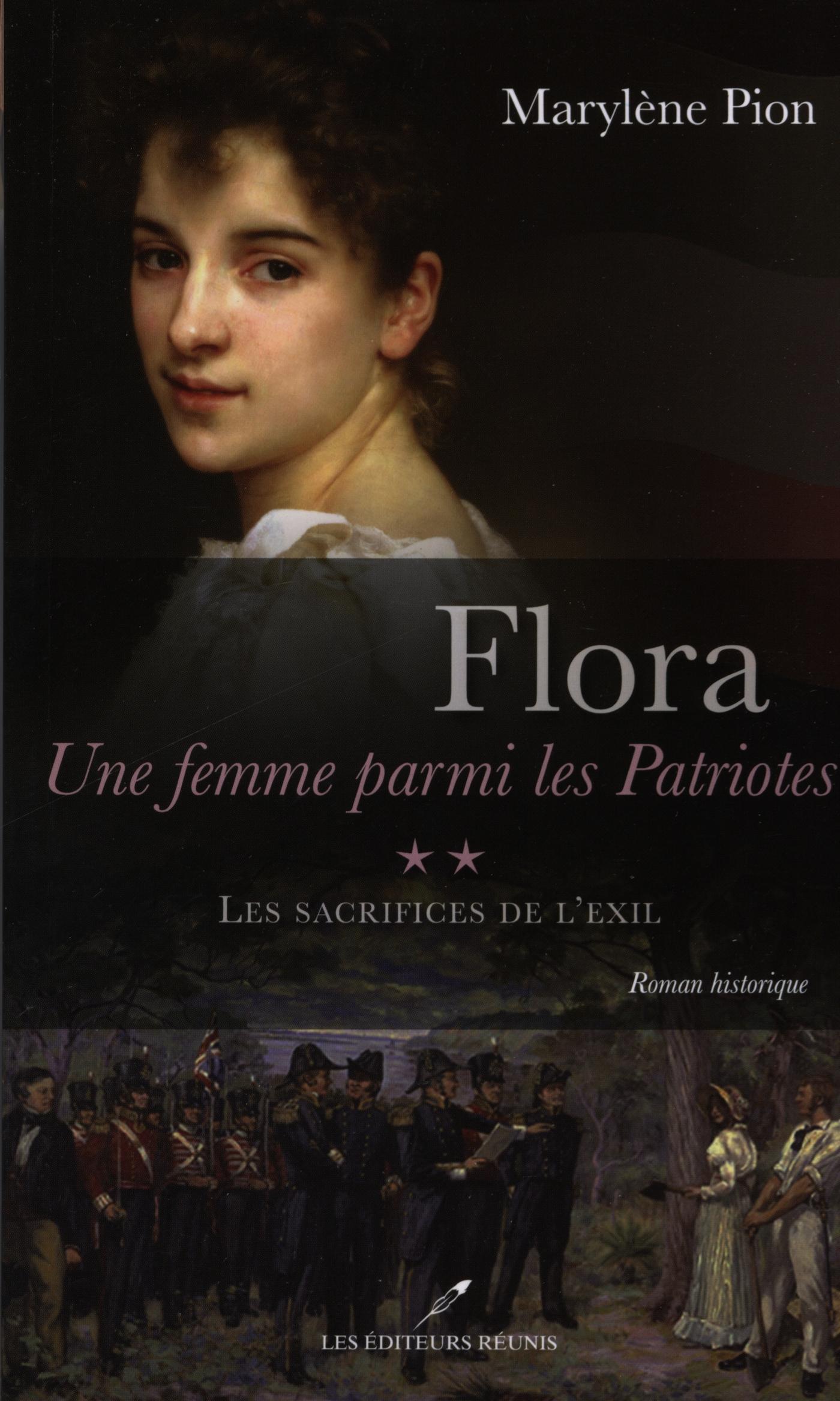 Flora, une femme parmi les Patriotes, tome 2 Les