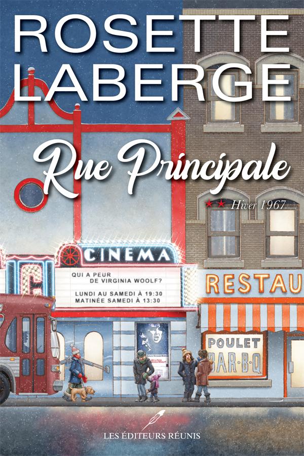 rue principale;tome 2;rosette laberge;rosette;laberge;éditeurs réunis;pdf;epub;papier;éditeur