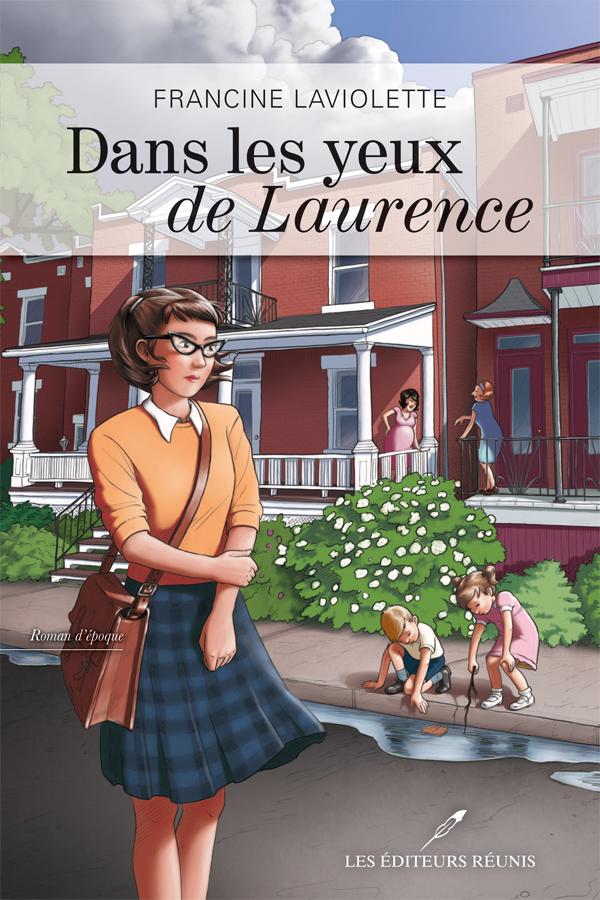 Dans les yeux de Laurence;Francine Laviolette;éditeurs réunis;editeur reunis