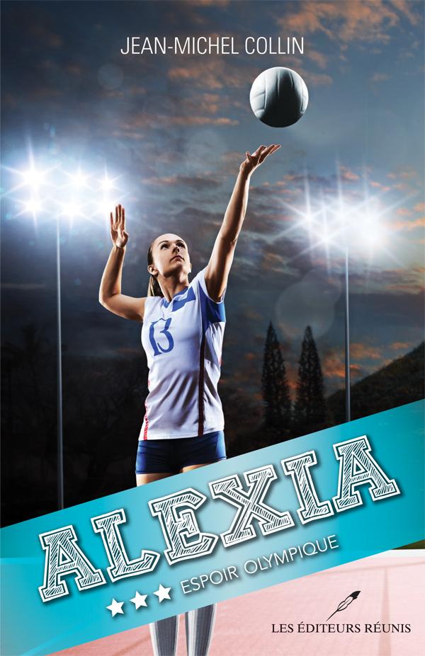 alexia;tome 3;alexia 3;jean-michel collin;lér;ler;les éditeurs réunis;série;volley-ball