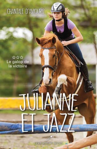 julianne et jazz;centre équestre;chantale d'amours;d'amours;éditeurs réunis;éditeur;pdf;papier;epub;ado;été;vacances