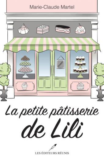 la peite patisserie de Lili;Marie-Claude Martel;lér;ler;les éditeurs réunis;papier;epub;pdf