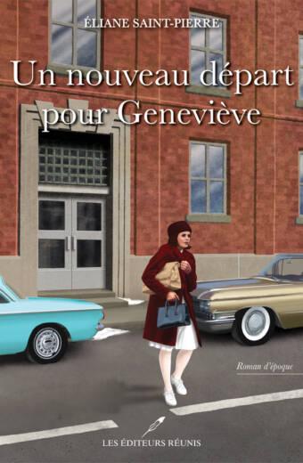 départ;geneviève;éditeurs réunis;roman;éliane st-pierre