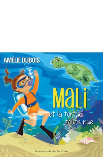 mali et la tortue toute nue;amélie dubois;pdf;papier;epub;jcl;les éditions jcl