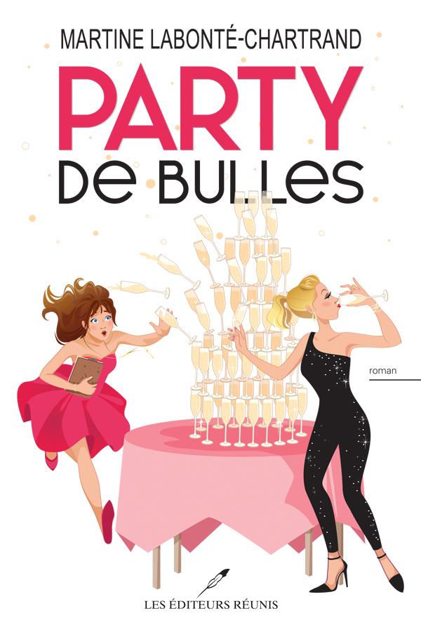 party;bulles;martine;labonté;chartrand;lér;les éditeurs réunis;papier;epub;pdf