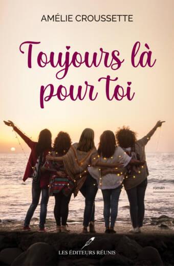 Toujours;Là;Pour;Toi;Amélie;Croussette;Santé;Amitié;Cercle;A,mies