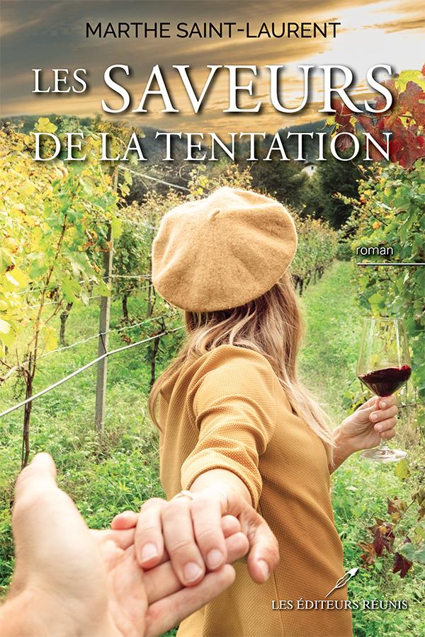 Marthe;Saint-Laurent;PDF;EPUB;Saveurs;Tentation;Voyages;culinaire;roman;amour;